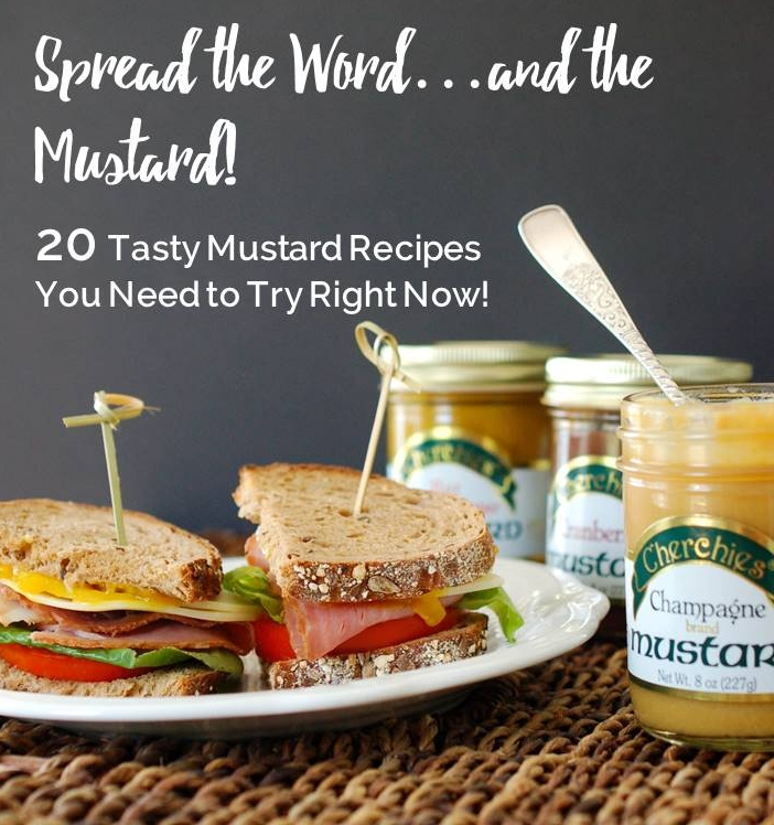 20 Mustard Recipes You Need to Try Right Now!