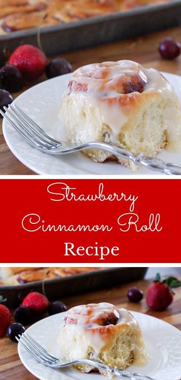 Strawberry Cinnamon Roll Recipe