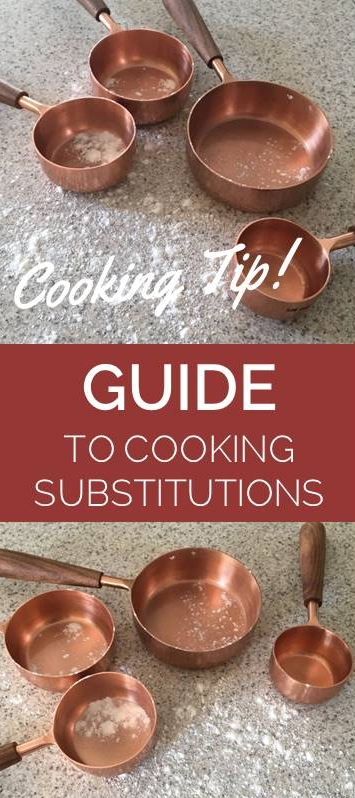 Cooking Tip!  Cooking Substitutions