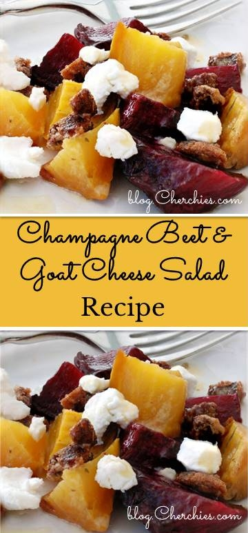 Champane Beet and Goat Cheese Salad Recipe