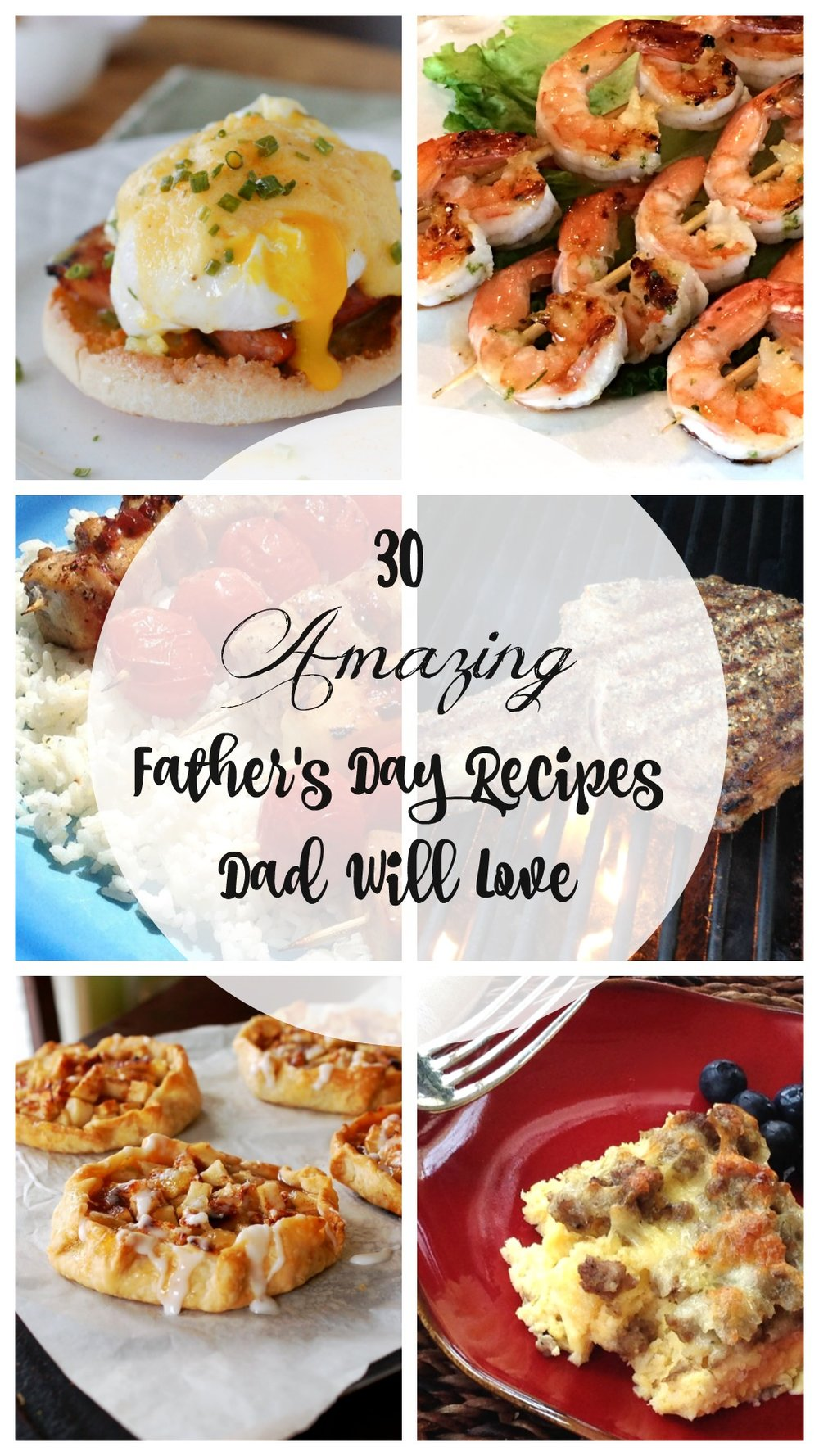 Recipe Roundup- 30 Amazing Father's Day Recipes Dad Will Love