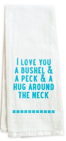 A peck and a hug around the neck Tea Towels.  One Kings Lane $18.00