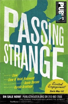 Passing Strange   (The Public Theater)