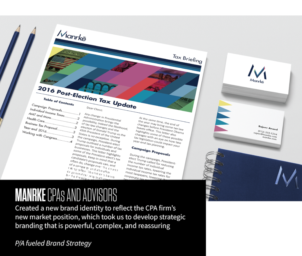 MANRKE CPAs AND ADVISORS Created a new brand identity to reflect the CPA firm's new market position, which took us to develop strategic branding that is powerful, complex, and reassuring