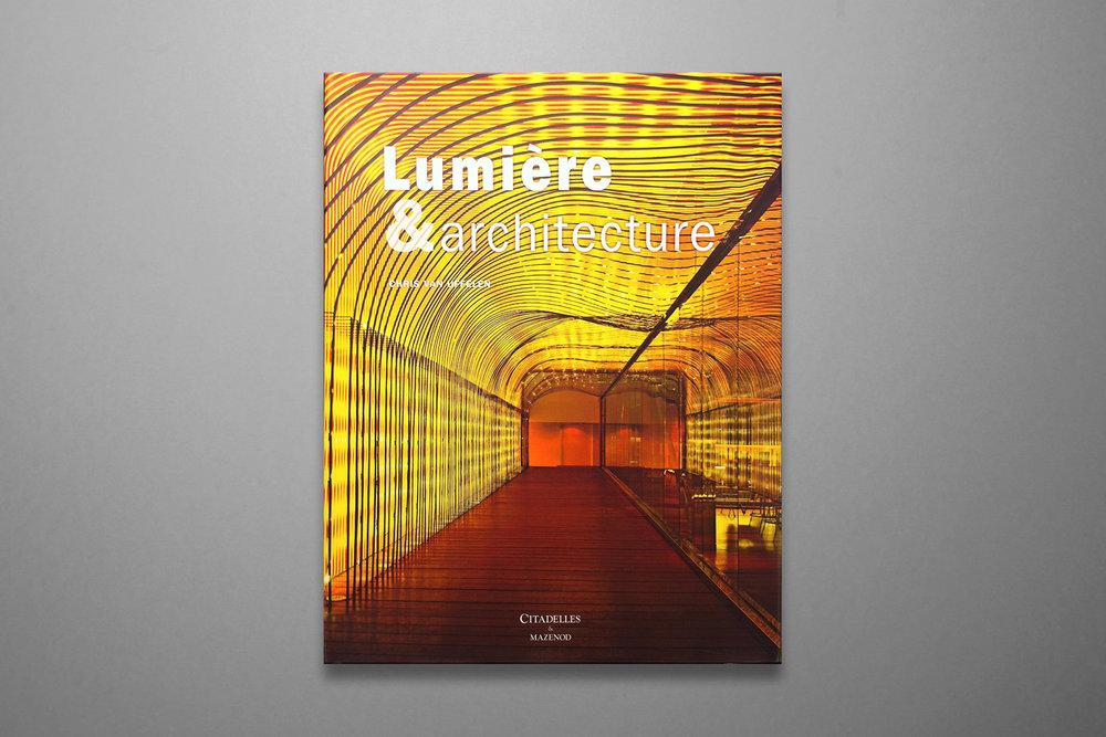 Lumière & Architecture - Chris Van UffelenCitadelles & Mazenod2012ISBN - 10 : 2850885274ISBN - 13 : 978-2850885273