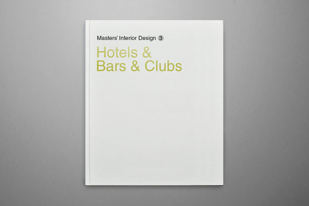 Masters' Interior Design - Hotels & Bars & Clubs - JtartGingko Press Inc.2013ISBN - 13 : 978-7562338420