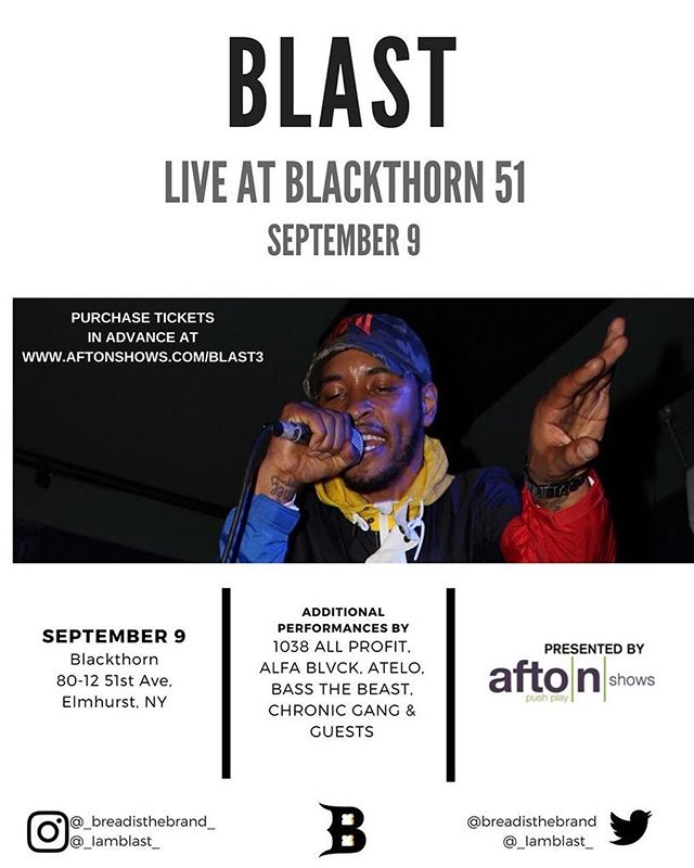 @_iamblast_ is back with the first performance of the fall - LIVE September 9 at @blackthorn51nyc playing #NEWMUSIC. Get your ticket early via link in our bio. *Presented by @afton.shows*  ____________________________________________________________ #Topside #BreadistheBrand #Blast #CitySoulstheEP #LeBurg #NYC #hiphop #unsignedartist #livenyc