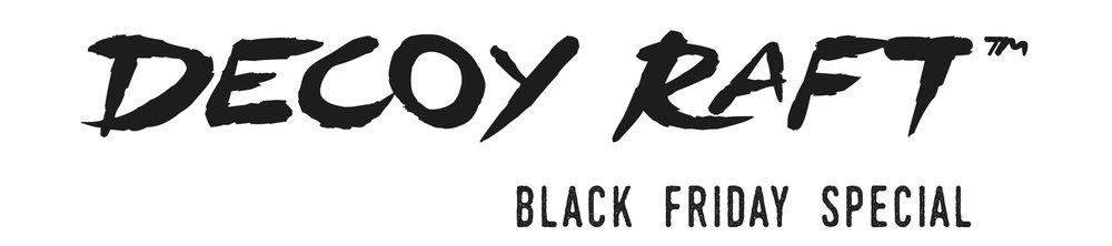 DecoyRaft-Logo-Black-Friday.jpg