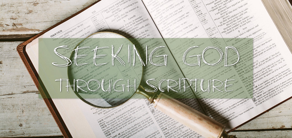 Seeking God Through Scripture