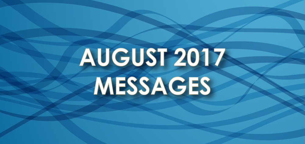 August 2017 Messages