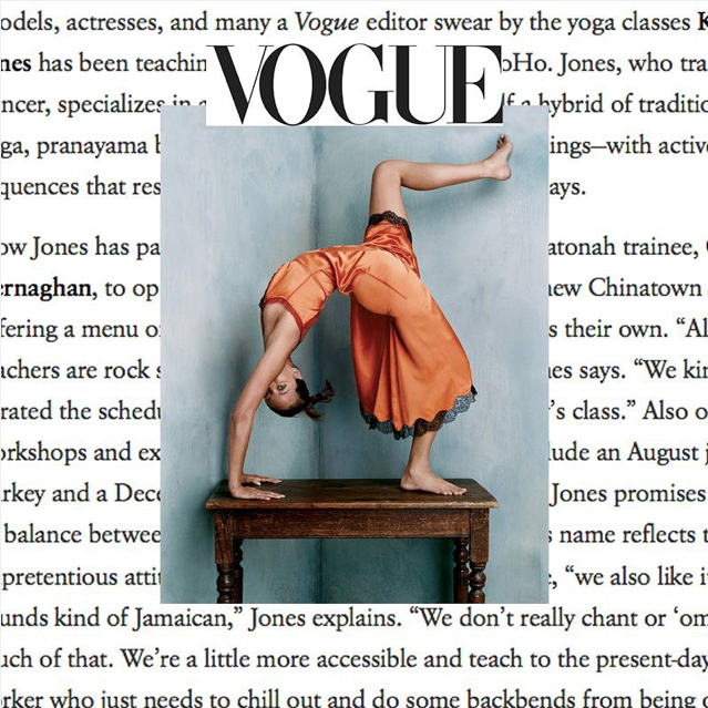 "Vogue.com, ""...many a Vogue editor swear by the classes Krissy Jones has been teaching..."""