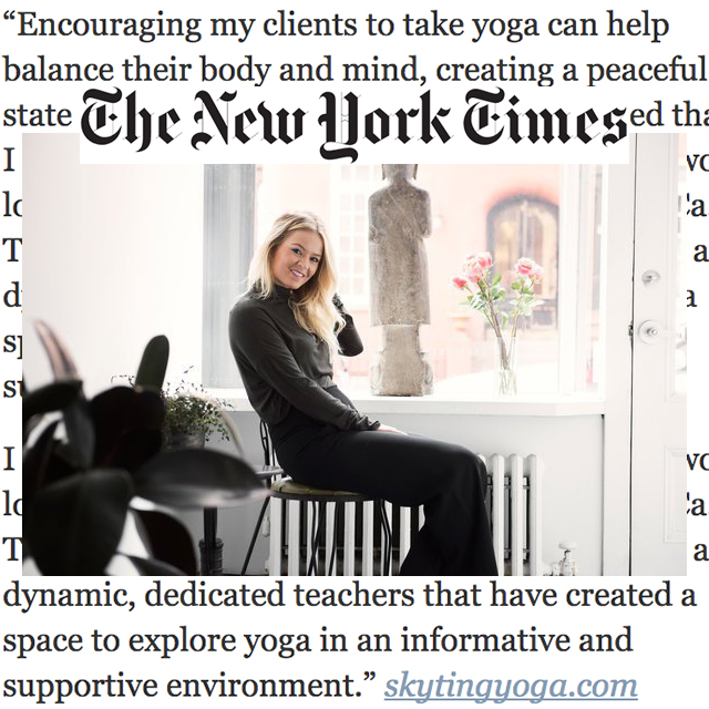 "The New York Times, ""Krissy and Chloe are dynamic, dedicated teachers that have created a space to explore yoga in an informative and supportive environment."""