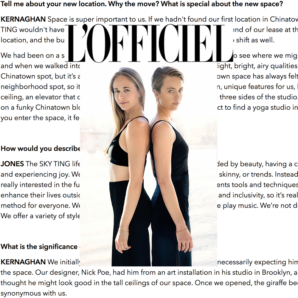 "L'Officiel,  ""Instead [of trends] we're really interested in the functionality of the body and giving our students tools and techniques to enhance their lives..."""