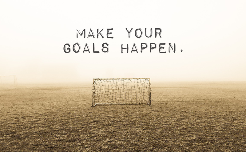 Make Your Goals Happen