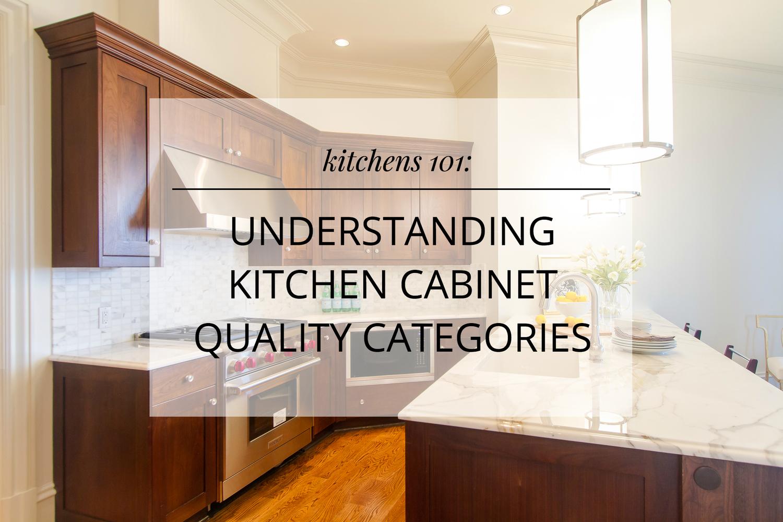 Kitchen Cabinet Quality Categories - Artemis Lin Design