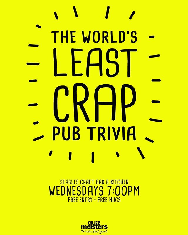 ❗️❗️WIN $100 VOUCHER❗️❗️ 💥 PLUS OTHER AWESOME PRIZES 💥 Visit The Stables Craft Bar in Ascot this Wednesday night at 7pm and have a blast playing The World's Least Crap Trivia. Awesome fun, friendly people & delicious food. Prizes & Giveaways every Wednesday. Get you crew together and come join the fun. #stablescraftbar #ascot #quizmeisters #racecourserd #trivia #craftbeer #goodfoodandwine #brisbanefoodie #discoverbrisbane #trivianight #brisbane #brisbaneeats
