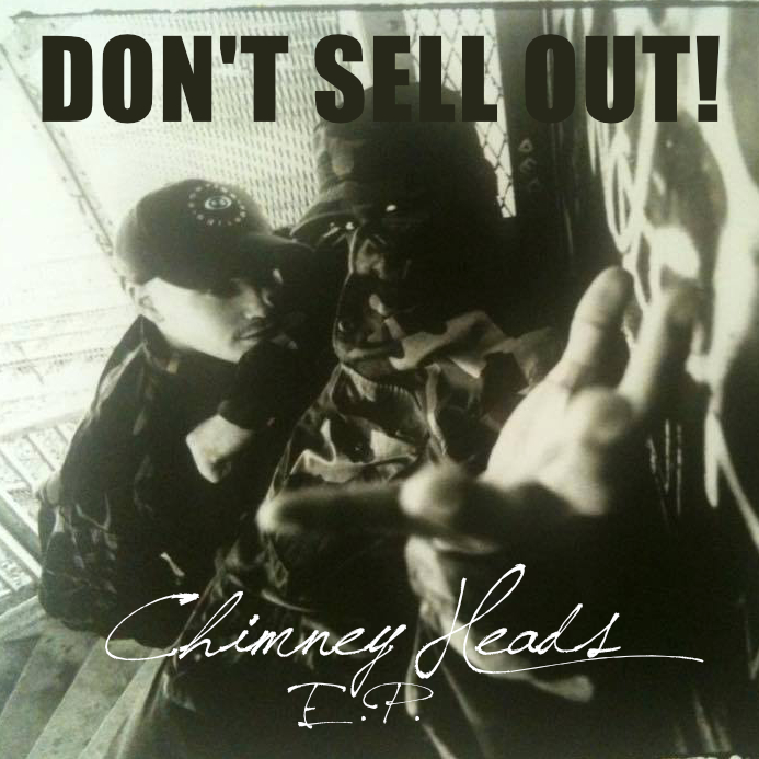 Don't Sell Out - Chimney Heads