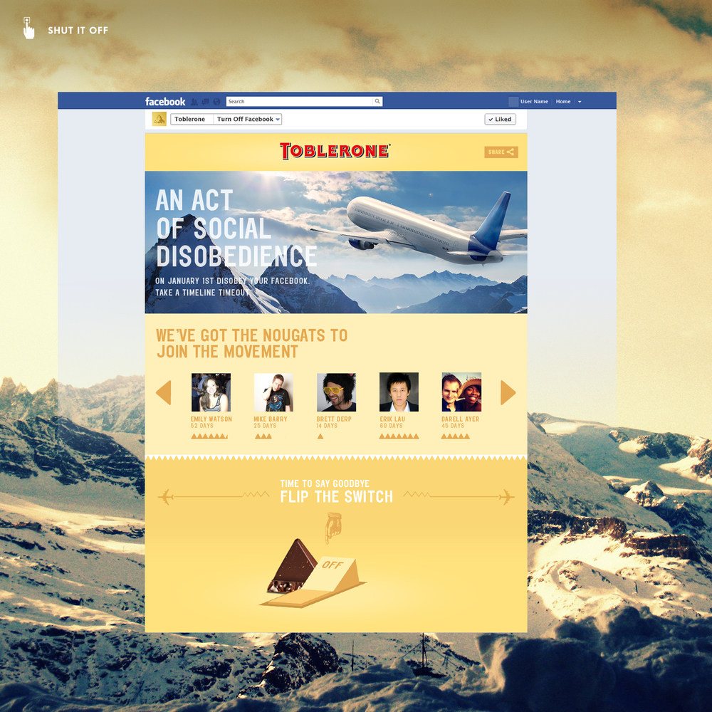 Banners drive users to the Toblerone Facebook page, where they learn the rules: Disable your Facebook and outlast the rest to win a trip to Switzerland.
