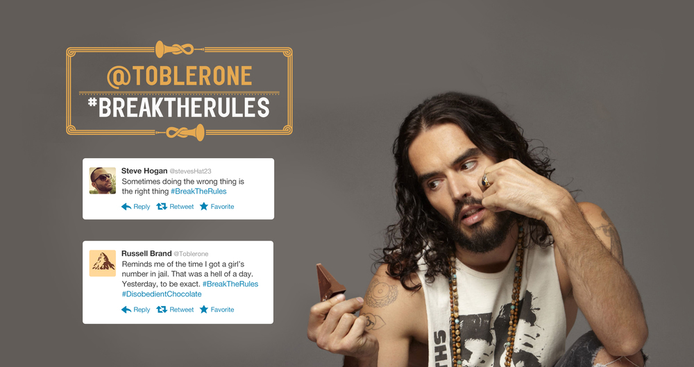 Toblerone is handing its Twitter handle over to some of the world's most renowned rule breakers.  Next time you tweet #BreakTheRules, our celebrity guests may unexpectedly reward you for your rebellious ways.