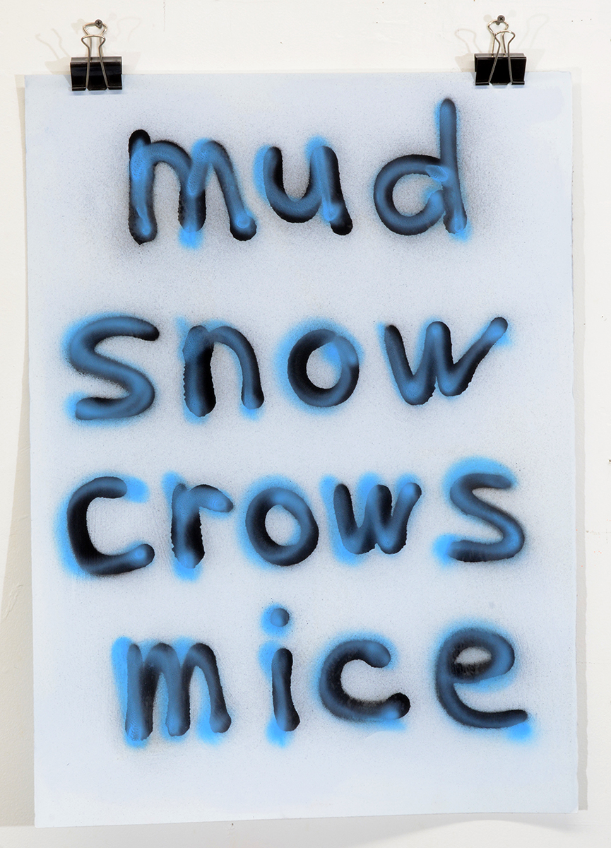 Mud Snow Crows Mice