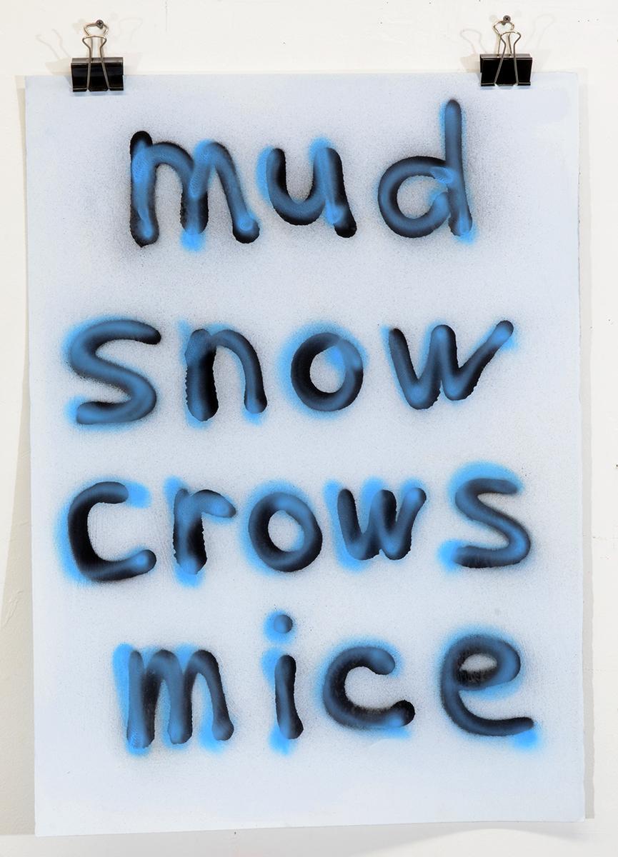 Mud Snow Crows Mice