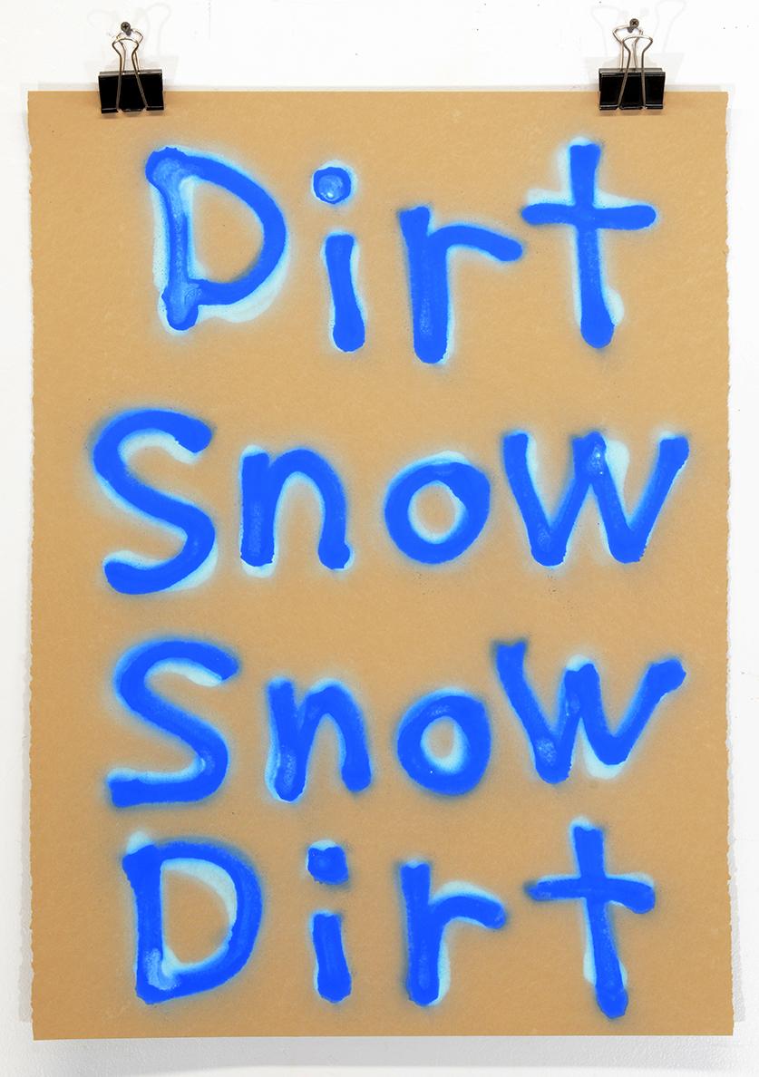 Dirt Snow Snow Dirt