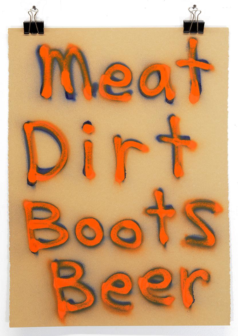 Meat Dirt Boots Beer