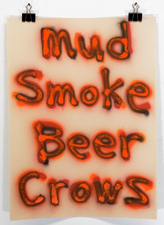 Mud Smoke Beer Crows