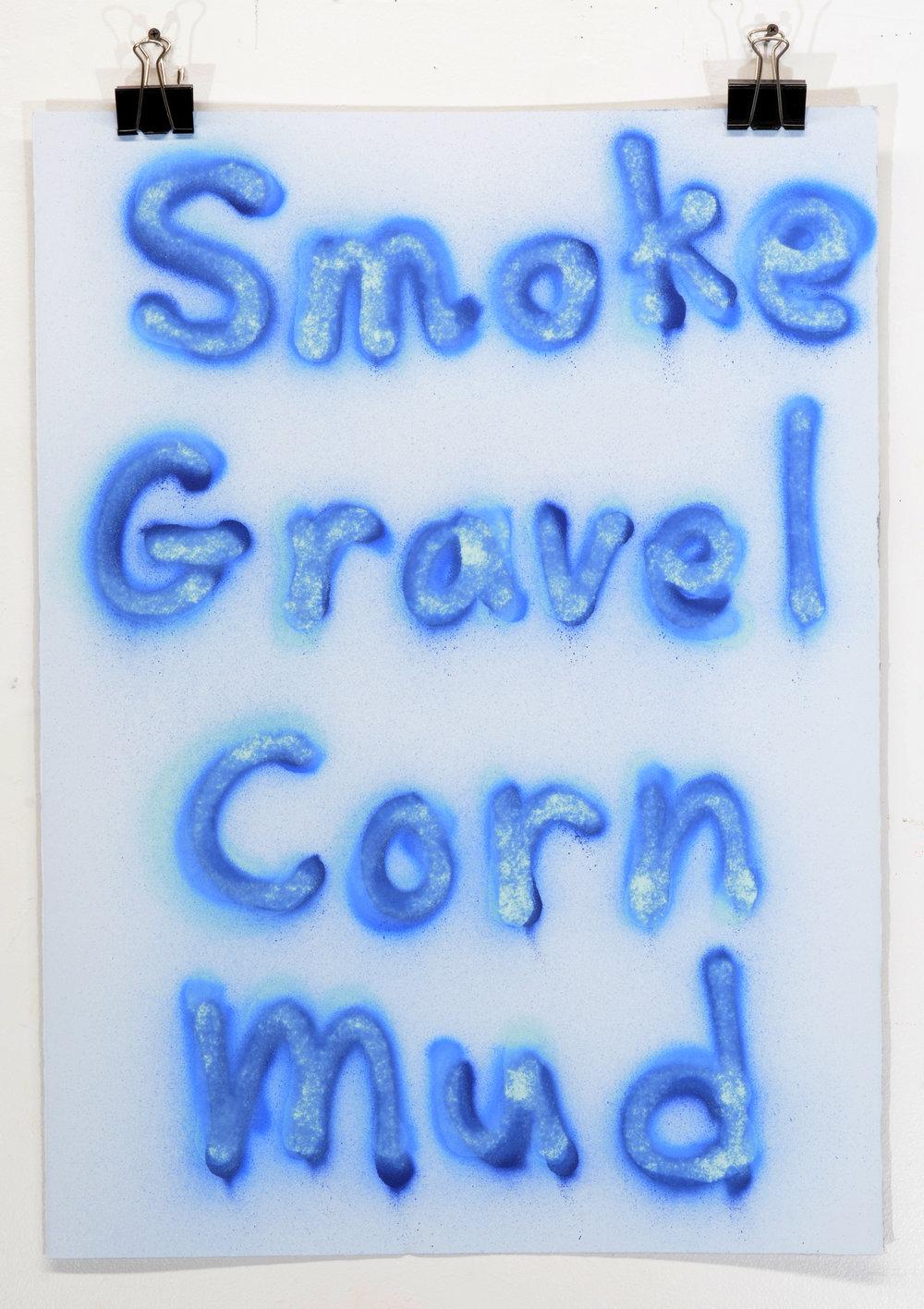 Smoke Gravel Corn Mud