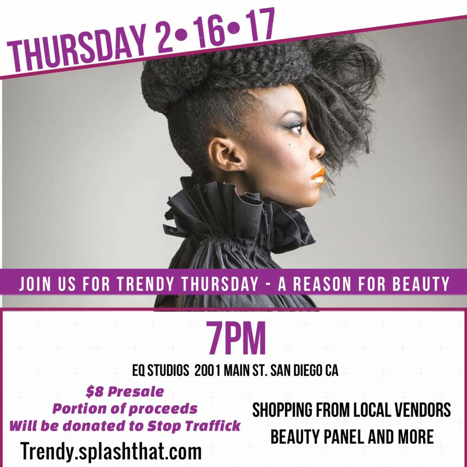 Join us for the return of Trendy Thursdays: A REASON FOR BEAUTY on Thursday, February 16, 2017 at EQ Studios as we celebrate the art of hair and makeup artistry with local innovators. The event will feature a panel of industry experts who will showcase Spring 2017 beauty trends.   Proceeds from the event will be donated to  Stop Traffick , a non-profit dedicated to raising funds and awareness to fight human trafficking.   Visit: www.trendy.splashthat.com for more info!
