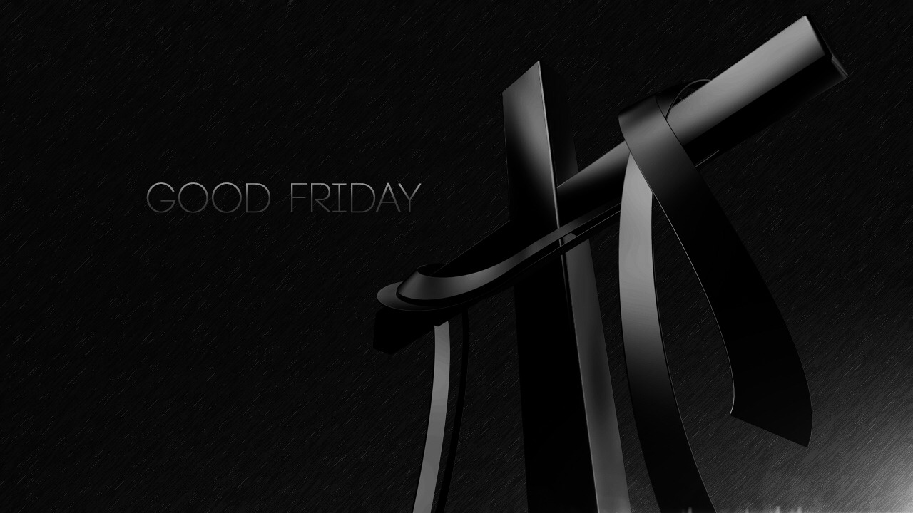 18 April - Good Friday