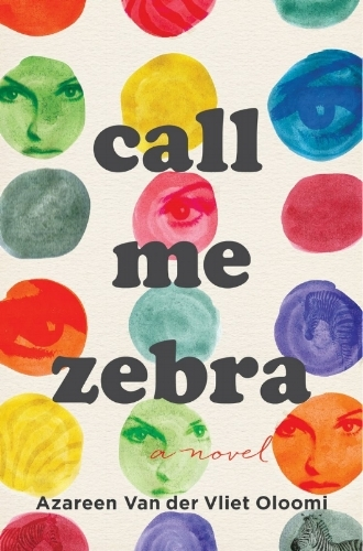 CALL ME ZEBRA - From the award-winning young author, a novel following a feisty heroine's quest to reclaim her past through the power of literature—even as she navigates the murkier mysteries of love.Named a Most Anticipated Title of 2018 by iBooks, Amazon Book Review, Book Riot, Bustle, PW, Nylon Magazine, Happy Giggle, The Millions, The Boston Globe, Bitch Media, Amazon, Chicago Review of Books, LitHub, Entertainment Weekly, Harper's Bazaar, Elle Magazine, Vol. 1 Brooklyn, and Paperback Paris. One of The National Book Review's