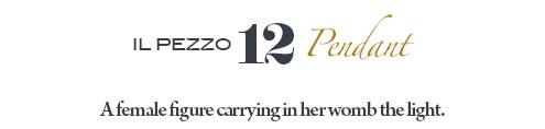 Il Pezzo 12 Pendant by Il Pezzo Mancante