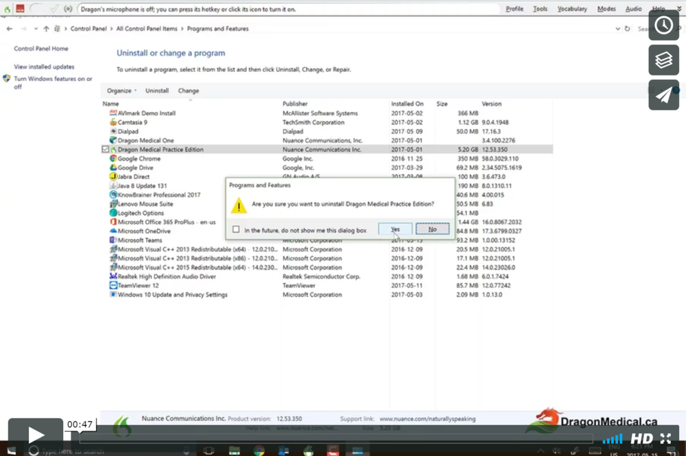 TUTORIAL #19: REMOVING DRAGON MEDICAL   Sometimes you will need to uninstall Dragon. The two most common reasons for uninstalling are if there are issues with Dragon or if you are out of installs or are done with a computer.