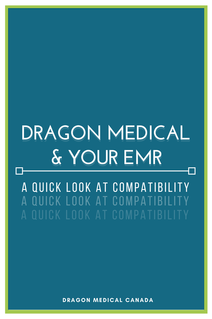 Dragon Medical and Your EMR | A Quick Look at Compatibility.png
