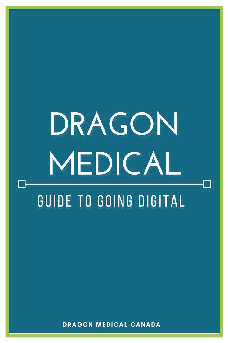 dragon medical GUIDE TO GOING DIGITAL.png