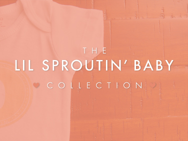 The Lil Sproutin' BABY Collection created Simone Design + Develop