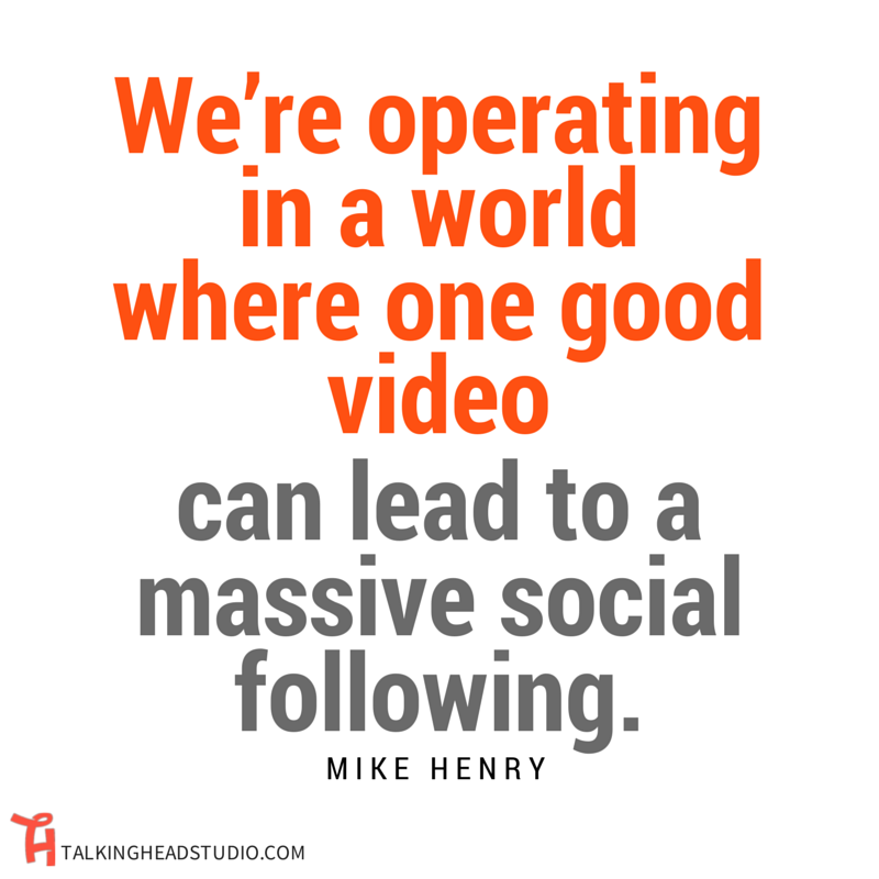 ONLINE VIDEO MARKETING mike henry quote