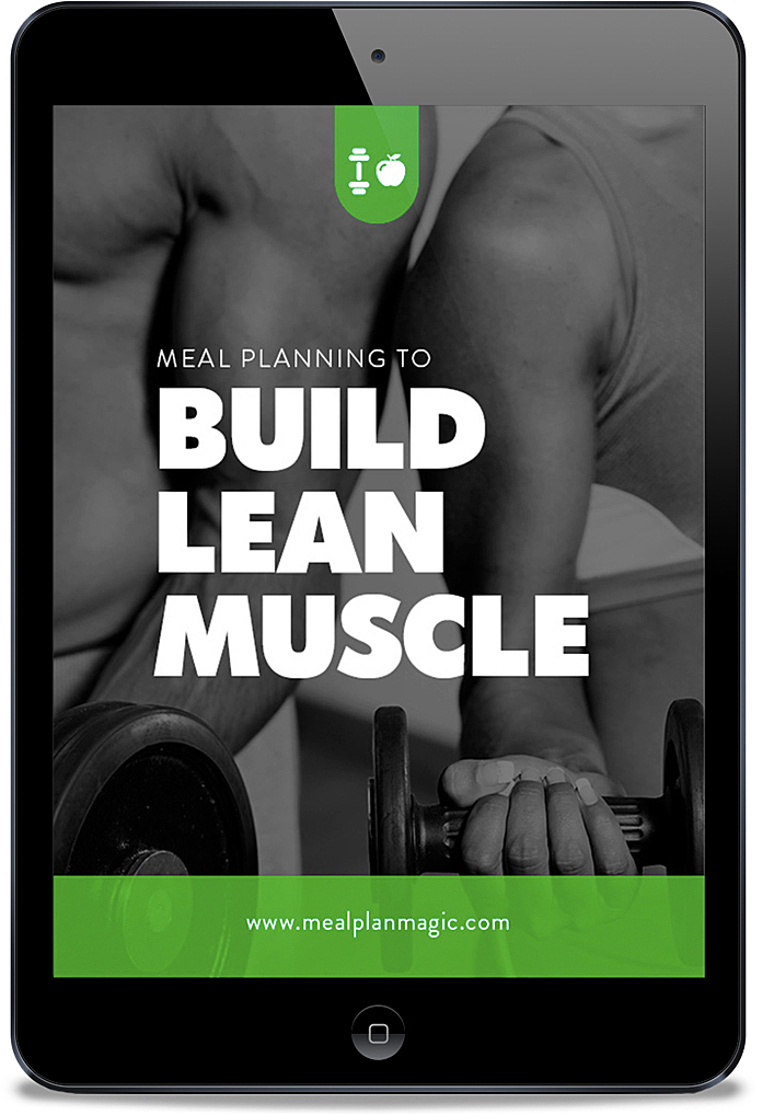 Meal Planning to Build Lean Muscle_ebook template Meal Plan Magic Prep Software Tool