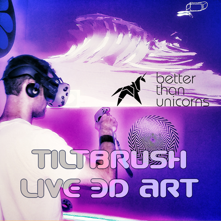 Better Than Unicorns  - Live 3D Art in Virtual Reality at the BTU SPACE
