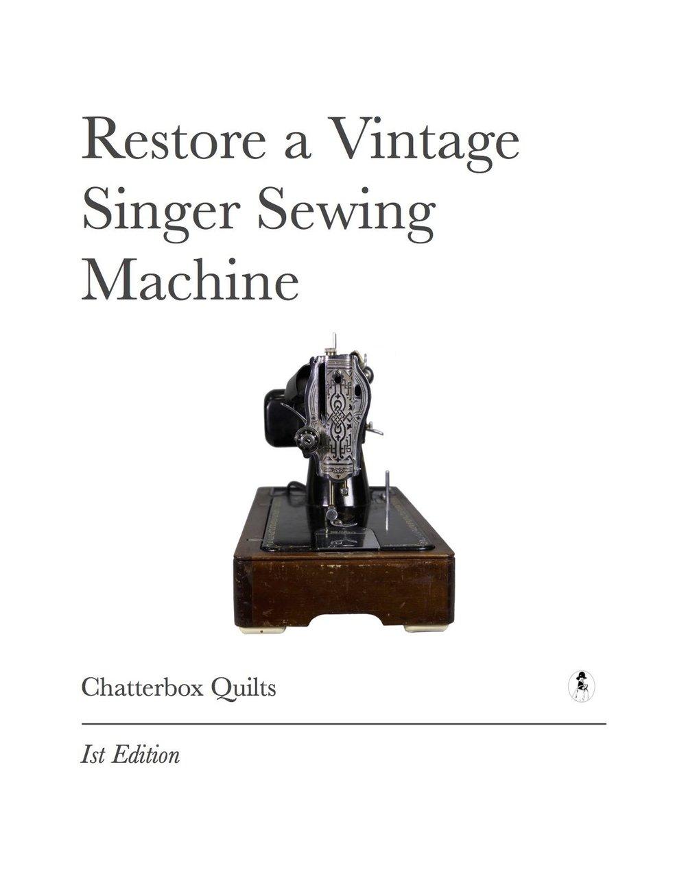 Restore a VIntage Singer Sewing Machine Ebook Cover.jpg