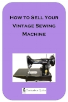 How to Sell Your Vintage Sewing Machine Cover.jpg