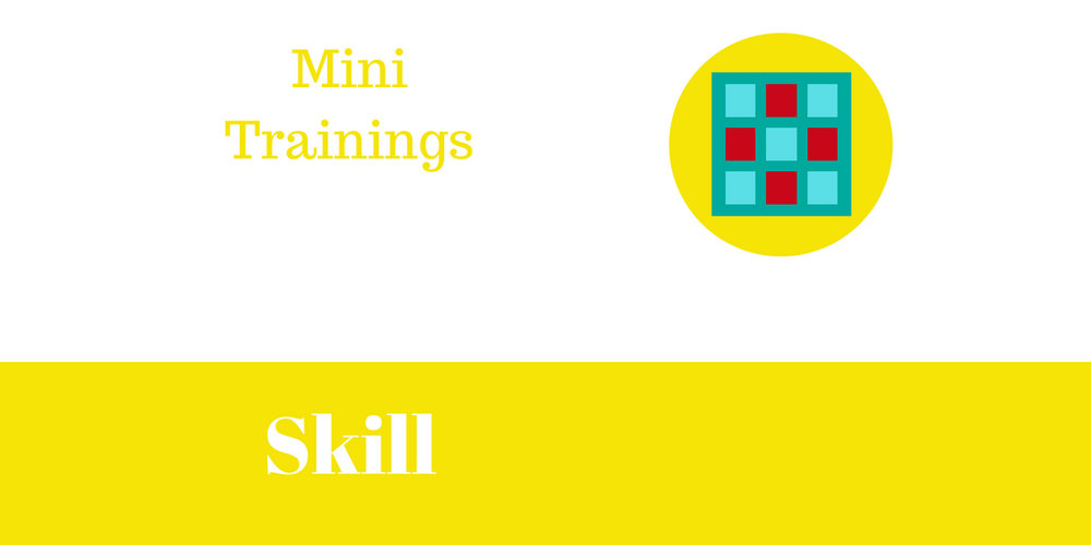 New Mini Trainings - Skill.jpg
