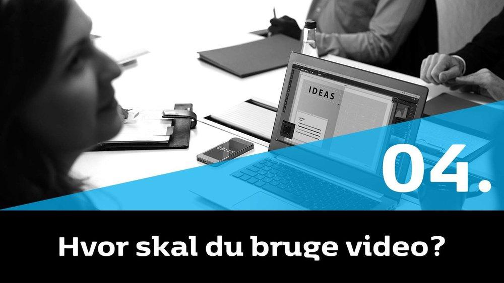 04-hvor-skal-du-bruge-video_w.jpg