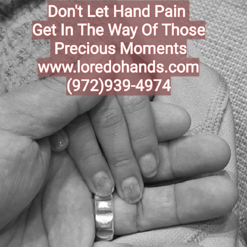 Hand pain keeping you from those precious moments. Dr. Pedro Loredo from the LOREDO HAND CARE INSTITUTE can help with your hand pain.  www.loredohands.com  (972)939-4974, Bedford, Colleyville, Euless, Fort Worth, Grapevine, Haltom City, Hurst, North Richland Hills, Southlake Texas, Keller, Roanoak, Westlake, Trophy Club, Haslet, Arlington, Richland Hills, Haltom City, Irving, Las Colinas, Dallas,  Grand Prairie, Saginaw, Melody Hills, Lake Worth