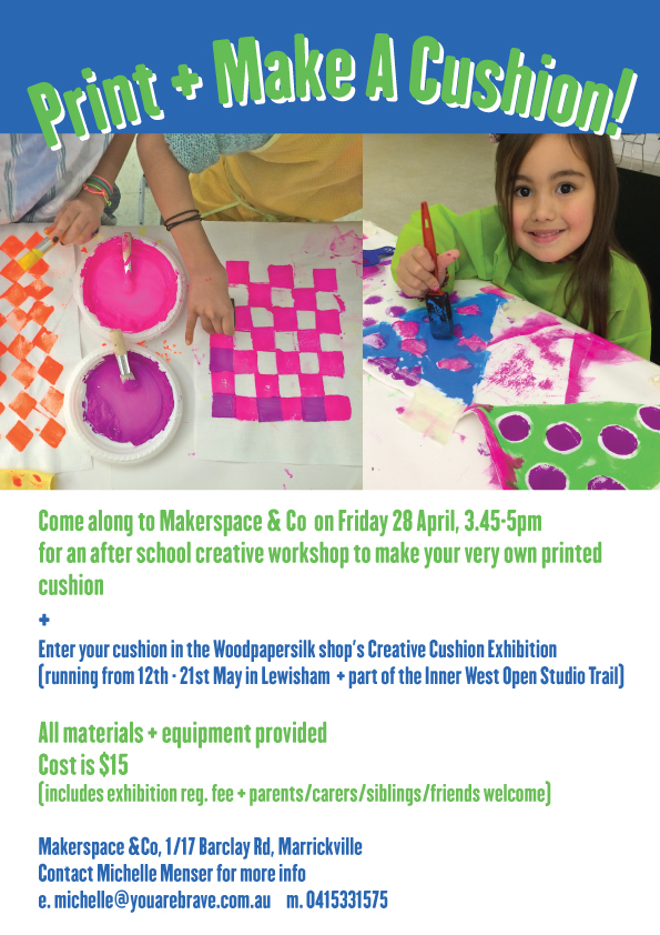 kids print making + cushion making workshop with YOU ARE BRAVE