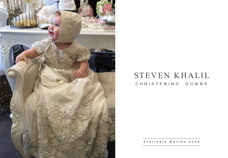 Christening Gown coming soon – Steven Khalil