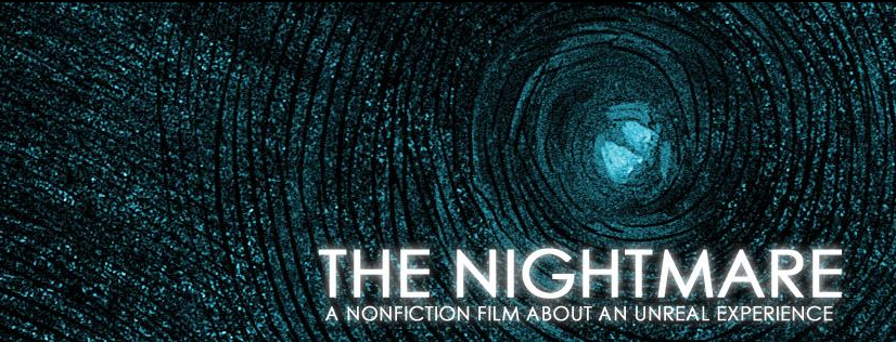 THE NIGHTMARE, a new documentary by Rodney Ascher