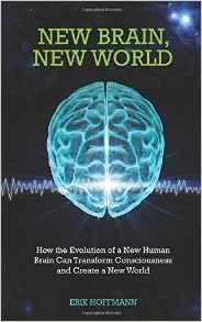 New Brain, New World