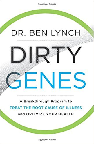 Dirty Genes: By Ben Lynch